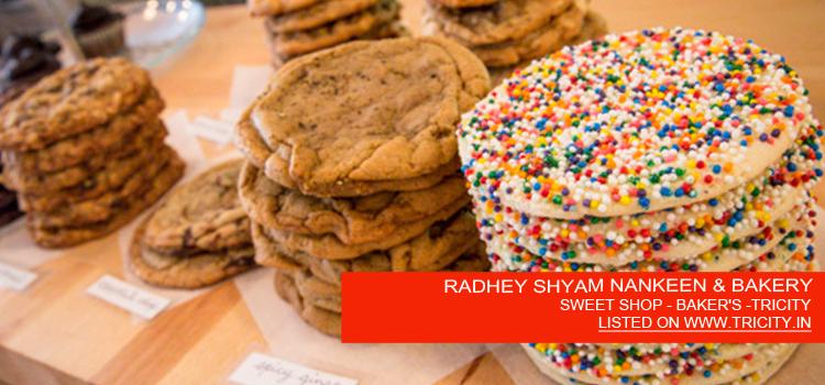 RADHEY SHYAM NANKEEN & BAKERY
