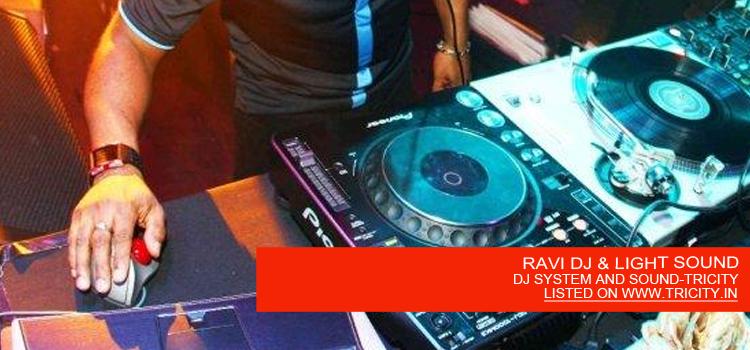 RAVI DJ & LIGHT SOUND