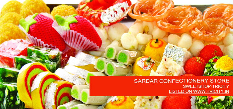 SARDAR CONFECTIONERY STORE