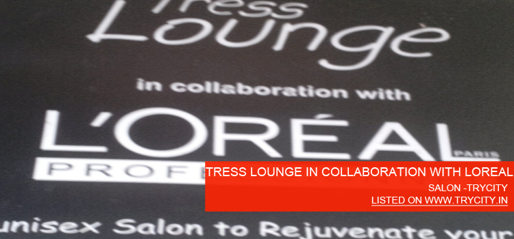 TRESS-LOUNGE-IN-COLLABORATION-WITH-LOREAL