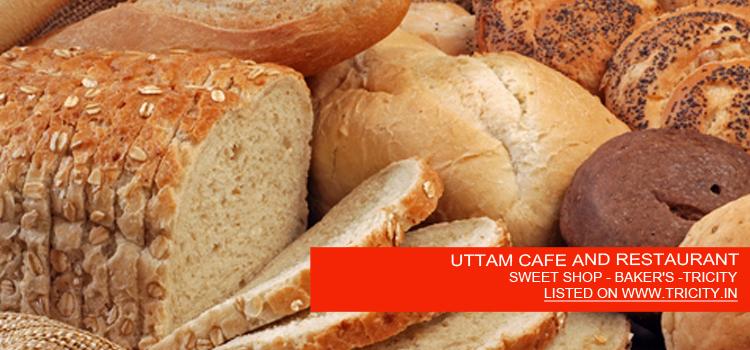 UTTAM CAFE AND RESTAURANT