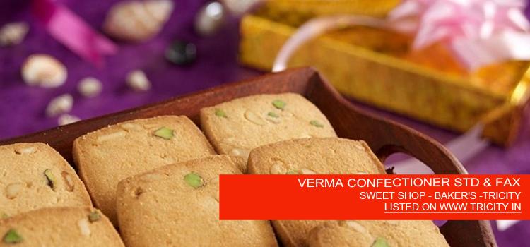VERMA CONFECTIONER STD & FAX