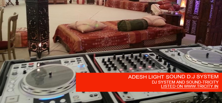ADESH LIGHT SOUND D.J SYSTEM