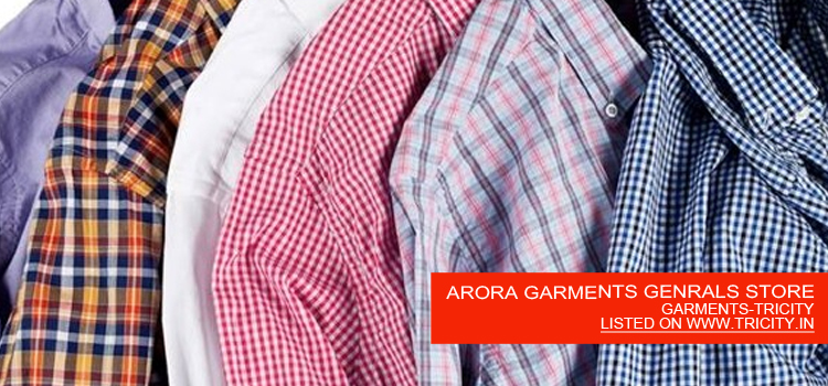 ARORA GARMENTS GENRALS STORE