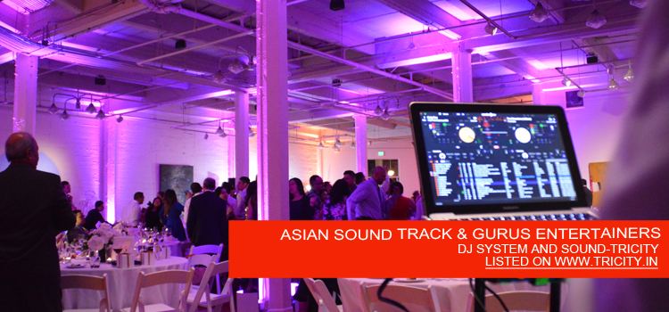 ASIAN SOUND TRACK & GURUS ENTERTAINERS