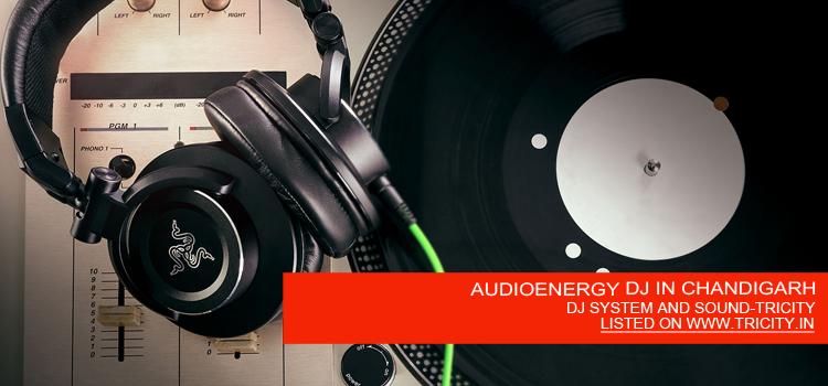 AUDIOENERGY DJ IN CHANDIGARH