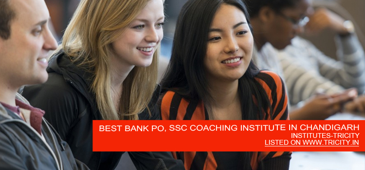 BEST BANK PO, SSC COACHING INSTITUTE IN CHANDIGARH