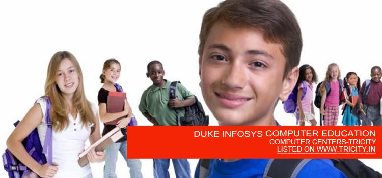 DUKE INFOSYS COMPUTER EDUCATION