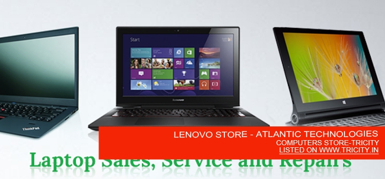 LENOVO STORE - ATLANTIC TECHNOLOGIES