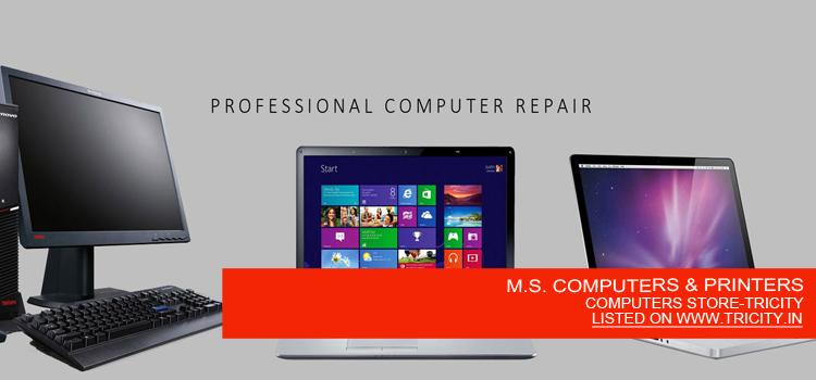 M.S. COMPUTERS & PRINTERS