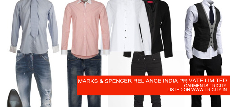 MARKS & SPENCER RELIANCE INDIA PRIVATE LIMITED