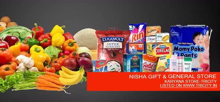 NISHA GIFT & GENERAL STORE
