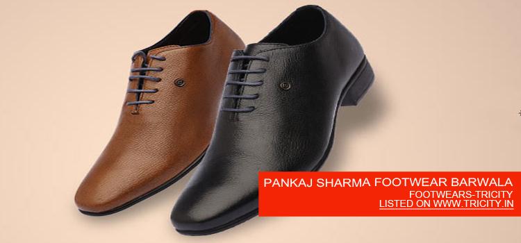 PANKAJ SHARMA FOOTWEAR BARWALA