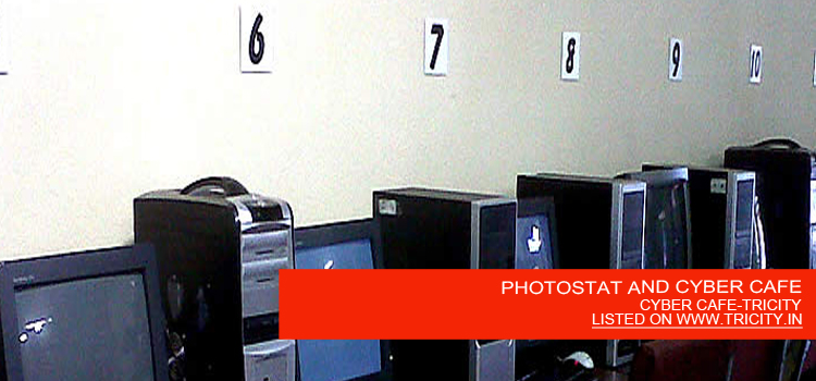 PHOTOSTAT AND CYBER CAFE