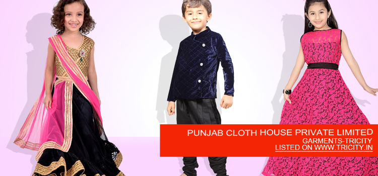 PUNJAB CLOTH HOUSE PRIVATE LIMITED