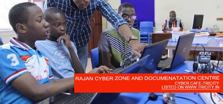 RAJAN CYBER ZONE AND DOCUMENATATION CENTRE