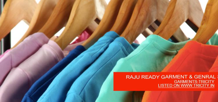 RAJU READY GARMENT & GENRAL STORE