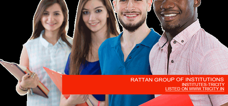 RATTAN GROUP OF INSTITUTIONS