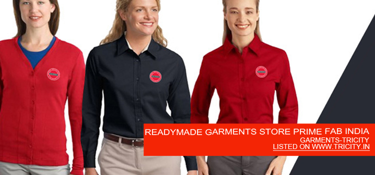 READYMADE GARMENTS STORE PRIME FAB INDIA