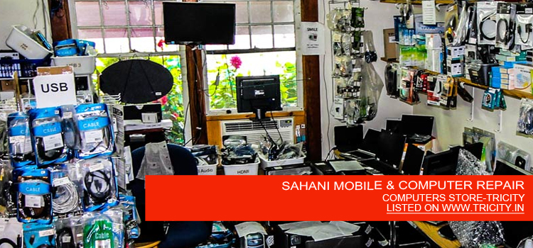 SAHANI MOBILE & COMPUTER REPAIR