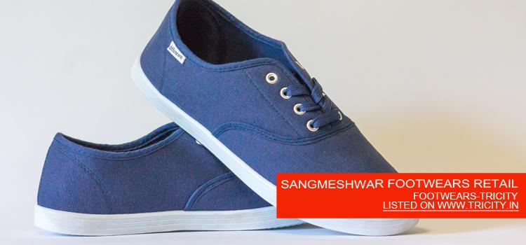 SANGMESHWAR FOOTWEARS RETAIL