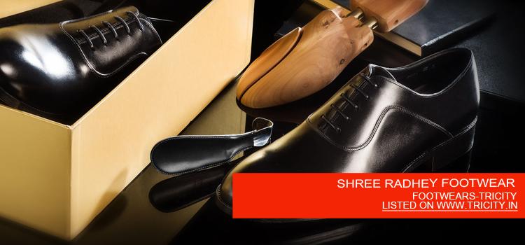 SHREE RADHEY FOOTWEAR