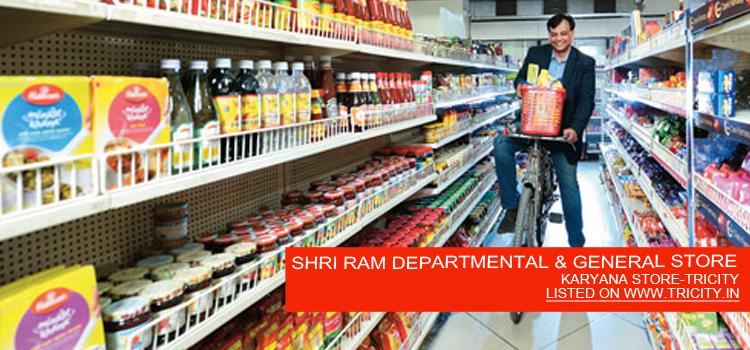 SHRI RAM DEPARTMENTAL & GENERAL STORE