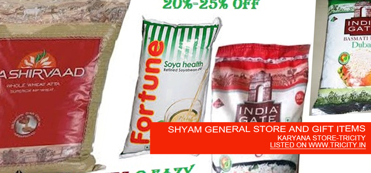 SHYAM GENERAL STORE AND GIFT ITEMS