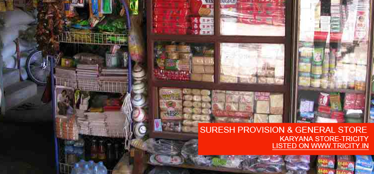 SURESH PROVISION & GENERAL STORE