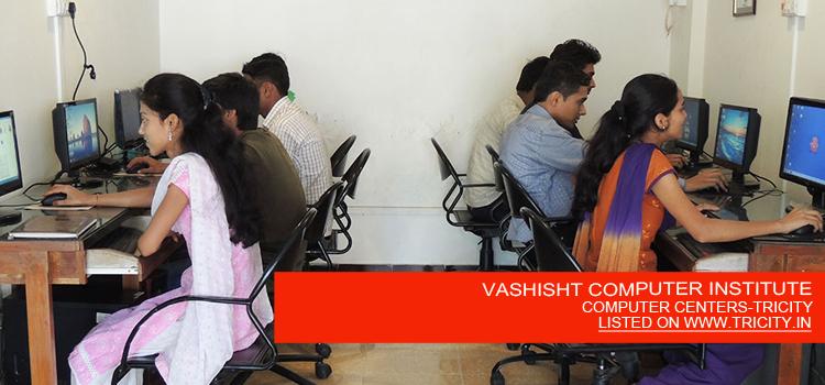 VASHISHT COMPUTER INSTITUTE