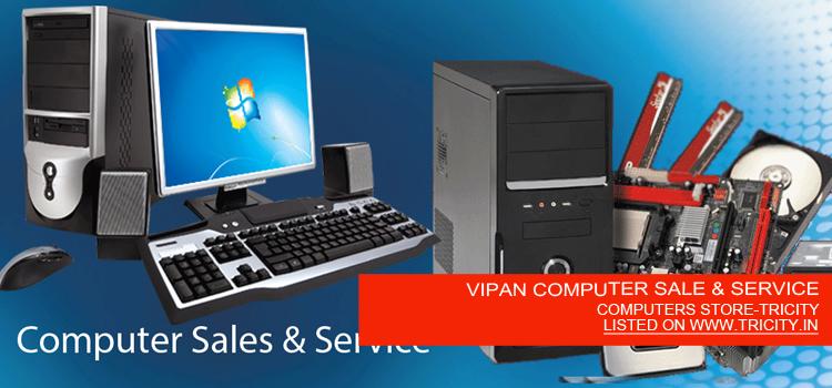 VIPAN COMPUTER SALE & SERVICE