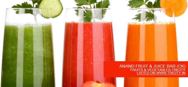 ANAND FRUIT & JUICE BAR (CK)