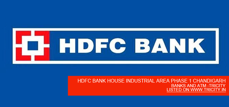 HDFC BANK HOUSE INDUSTRIAL AREA PHASE 1 CHANDIGARH