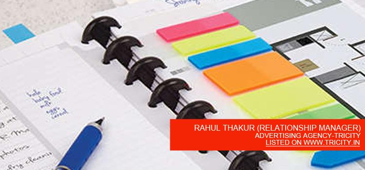 RAHUL THAKUR (RELATIONSHIP MANAGER)