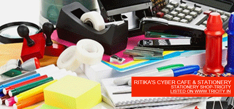 RITIKA'S CYBER CAFE & STATIONERY