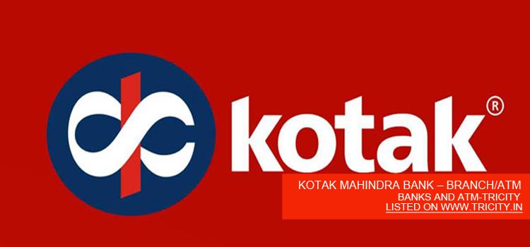 KOTAK MAHINDRA BANK – BRANCH/ATM