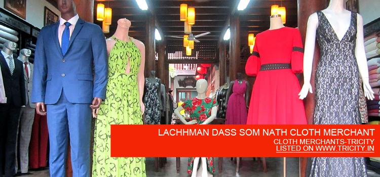 LACHHMAN DASS SOM NATH CLOTH MERCHANT