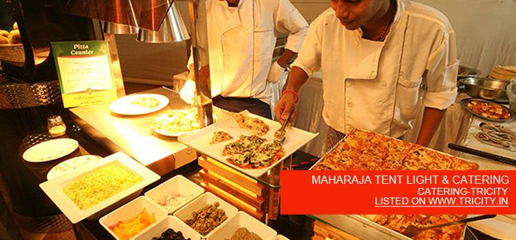 MAHARAJA TENT LIGHT & CATERING