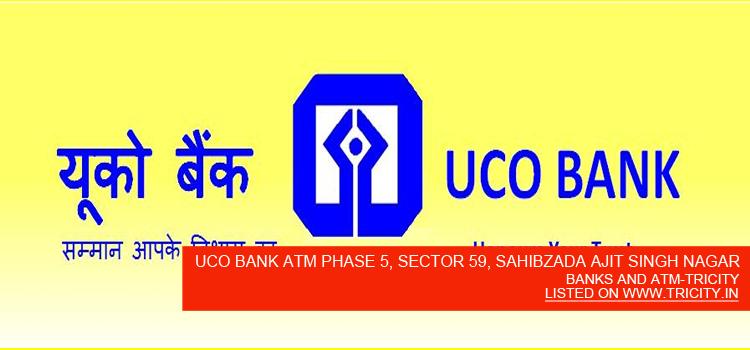 UCO BANK ATM PHASE 5, SECTOR 59, SAHIBZADA AJIT SINGH NAGAR