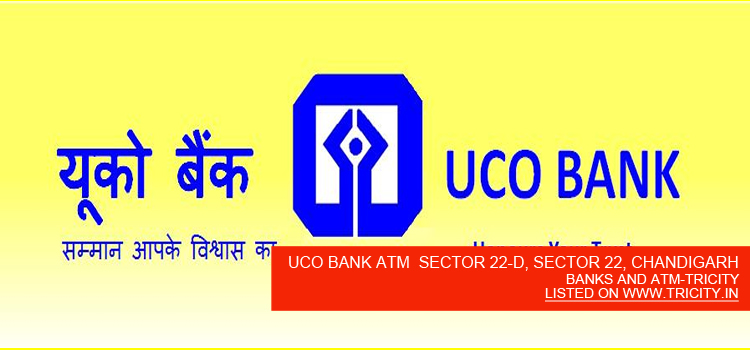 UCO BANK ATM SECTOR 22-D, SECTOR 22, CHANDIGARH