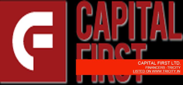 CAPITAL FIRST LTD.