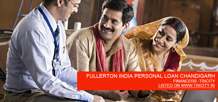 FULLERTON INDIA PERSONAL LOAN CHANDIGARH