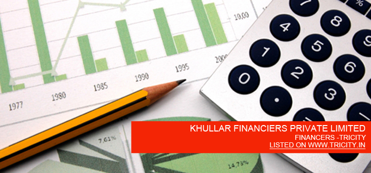 KHULLAR FINANCIERS PRIVATE LIMITED