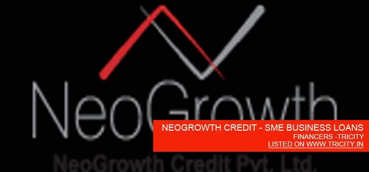 NEOGROWTH CREDIT - SME BUSINESS LOANS