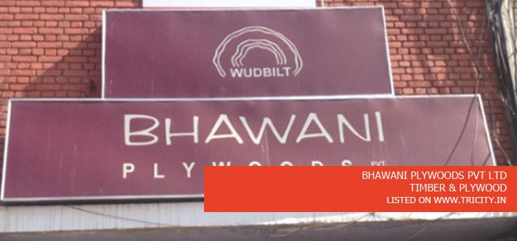 BHAWANI PLYWOODS PVT LTD
