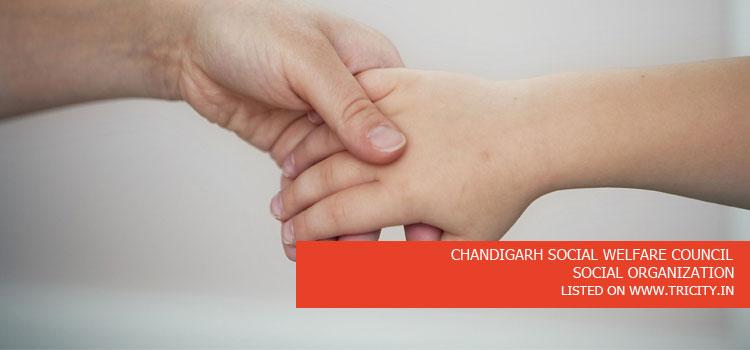 CHANDIGARH SOCIAL WELFARE COUNCIL