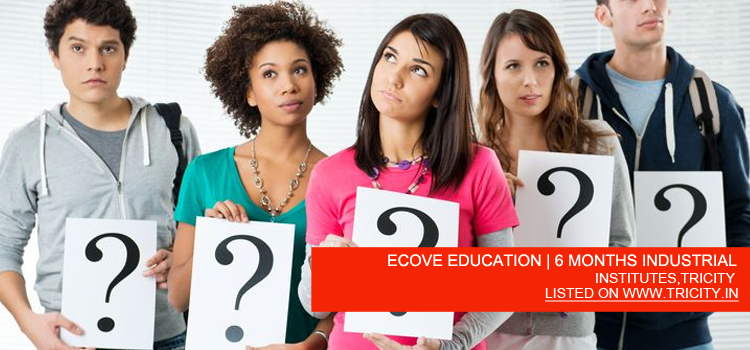 ECOVE EDUCATION | 6 MONTHS INDUSTRIAL TRAINING IN MOHALI