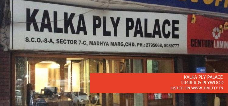 KALKA PLY PALACE