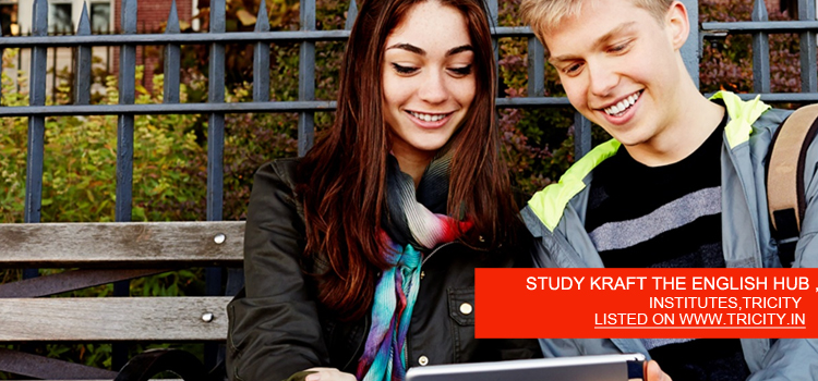 STUDY KRAFT THE ENGLISH HUB , IELTS SPOKEN ENGLISH INSTITUTE IN MOHALI