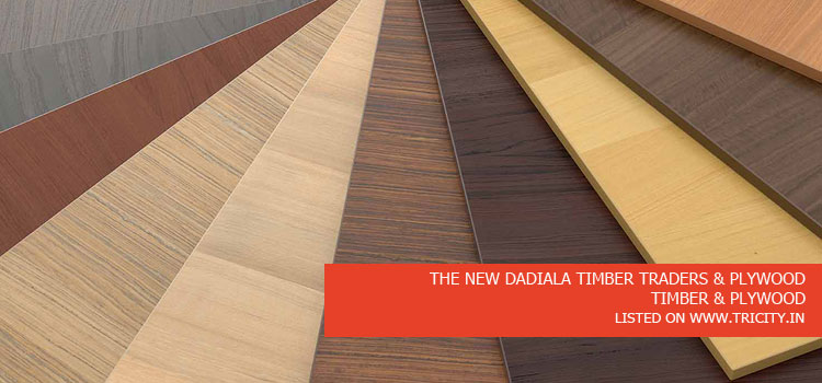 THE NEW DADIALA TIMBER TRADERS & PLYWOOD